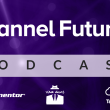 Channel Futures Podcast